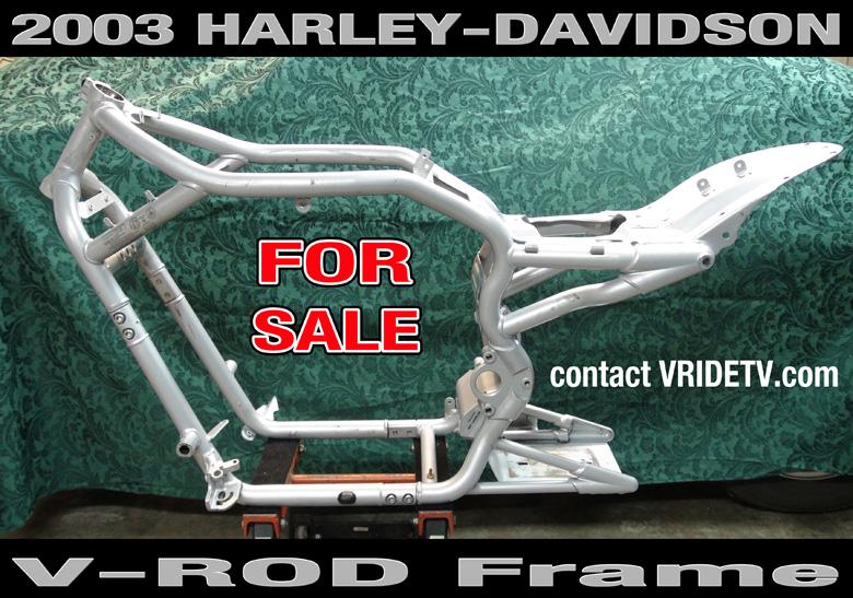 Harley Davidson VROD FRAME for sale