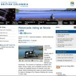 Special thanks goes to Tourism British Columbia, the official travel website of British Columbia Canada for accepting vridetv's fifth video blog submission. They have posted our newest video, motorcycle riding alongside Nicola Lake in their blog section, and in tips from travellers. (video below).