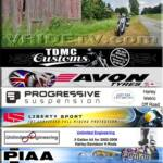 Project Vrod sponsors: TDMC Customs at Trev Deeley Motorcycles Avon Motorcycle Tyres North America Progressive Suspension Liberty Sport Unlimited Engineering PIAA Pingel SuperBrace